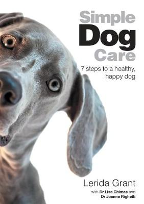 Simple Dog Care by Lisa Chimes