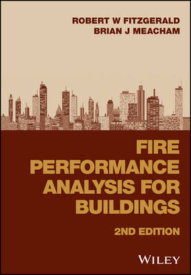 Fire Performance Analysis for Buildings by Robert W. Fitzgerald