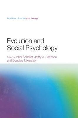 Evolution and Social Psychology by Mark Schaller