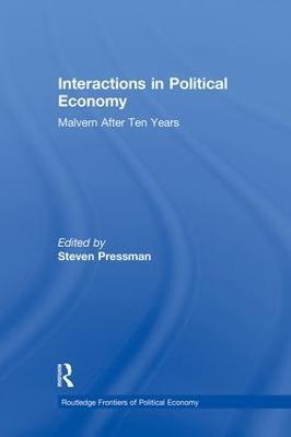 Interactions in Political Economy by Professor Steven Pressman