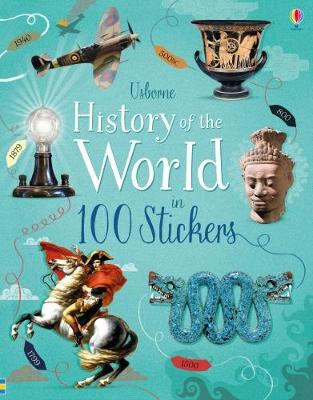 History of the World in 100 Stickers by Rob Lloyd Jones
