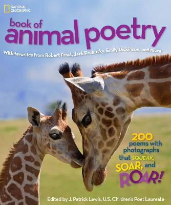 National Geographic Kids Book of Animal Poetry by J. Patrick Lewis