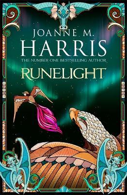 Runelight by Joanne M. Harris