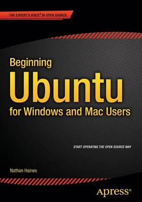 Beginning Ubuntu for Windows and Mac Users book