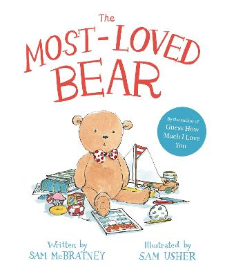 The Most-Loved Bear by Sam McBratney