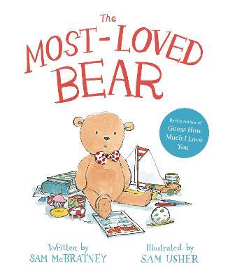 The Most-Loved Bear by Sam McBratney