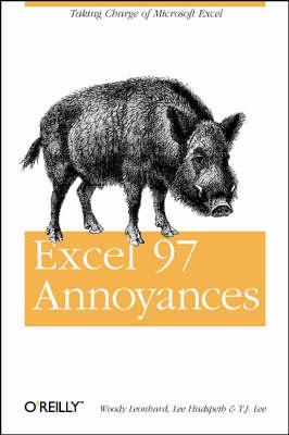 Excel 97 Annoyances by Woody Leonhard