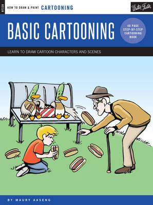 Cartooning: Basic Cartooning by Maury Aaseng