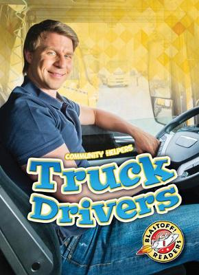 Truck Drivers by Betsy Rathburn