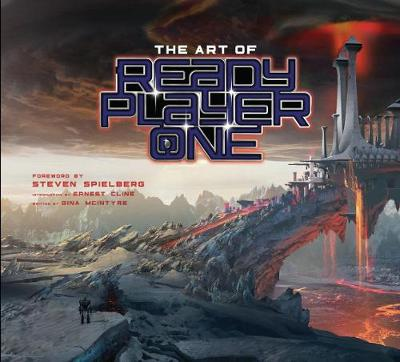 The Art of Ready Player One by Ernest Cline