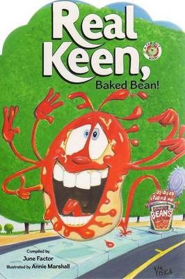 Real Keen, Baked Bean by June Factor
