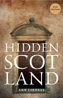Hidden Scotland by Ann Lindsay