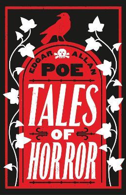 Tales of Horror by Edgar Allan Poe