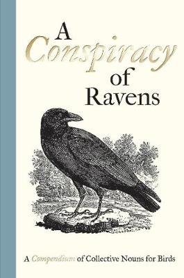 A Conspiracy of Ravens by Bill Oddie