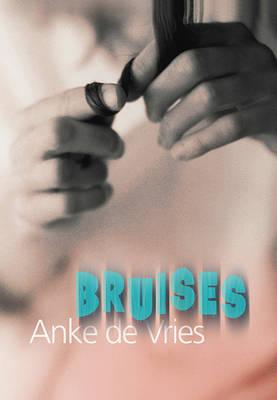 Bruises by Anke De Vries