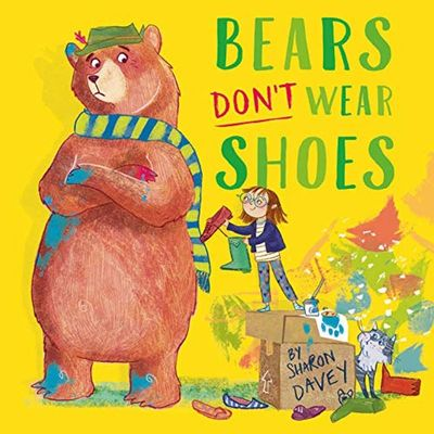 Bears Don't Wear Shoes by Sharon Davey