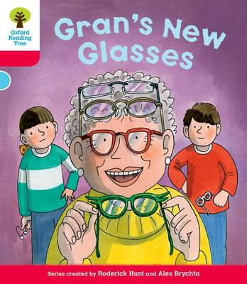 Oxford Reading Tree: Level 4: Decode and Develop Gran's New Glasses by Rod Hunt