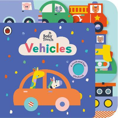 Baby Touch: Vehicles Tab Book by Ladybird