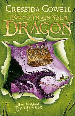 How to Train Your Dragon: #3 How To Speak Dragonese by Cressida Cowell