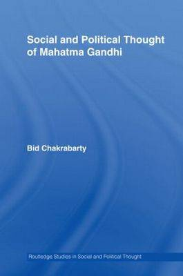 Social and Political Thought of Mahatma Gandhi book