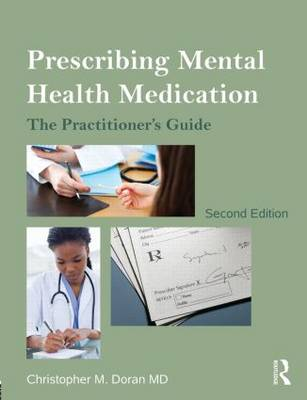 Prescribing Mental Health Medication by Christopher M. Doran MD