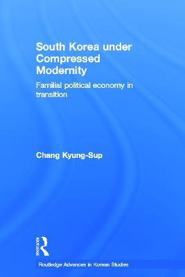 South Korea under Compressed Modernity book