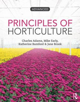 Principles of Horticulture  Level 3 by Charles Adams