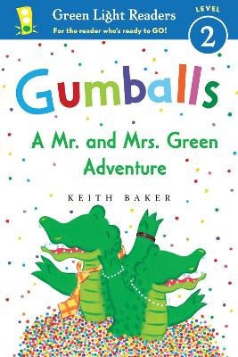 Gumballs: A Mr. and Mrs. Green Adventure GL Readers L2 by Keith Baker