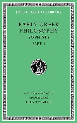 Early Greek Philosophy: Volume VIII by Andre Laks
