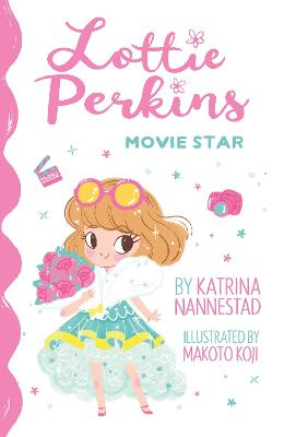 Lottie Perkins, Movie Star by Katrina Nannestad