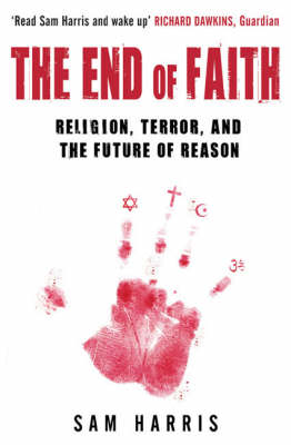 End of Faith by Sam Harris