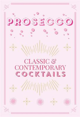 Prosecco Cocktails by