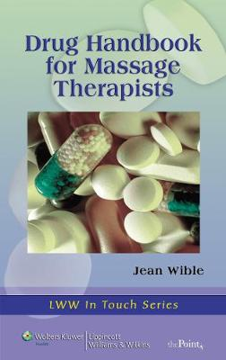Drug Handbook for Massage Therapists by Jean M. Wible