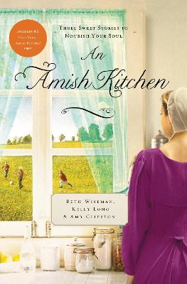 An Amish Kitchen by Beth Wiseman