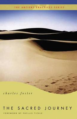 The Sacred Journey by Charles Foster