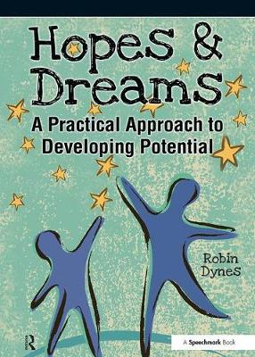 Hopes & Dreams - Developing Potential by Robin Dynes