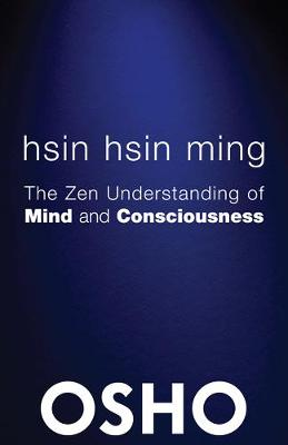 Hsin Hsin Ming by Osho
