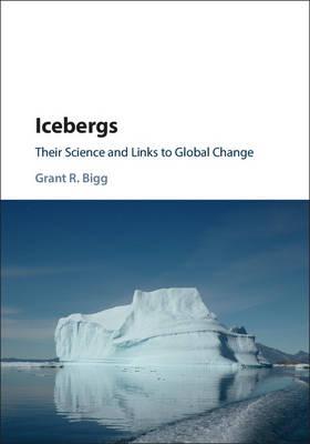 Icebergs by Grant R. Bigg