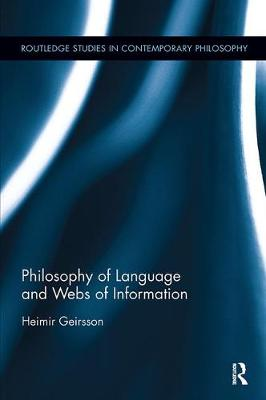 Philosophy of Language and Webs of Information by Heimir Geirsson