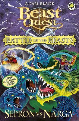 Beast Quest: Battle of the Beasts Sepron vs Narga book
