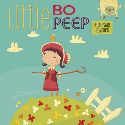 Little Bo Peep Flip-Side Rhymes by Christopher Harbo