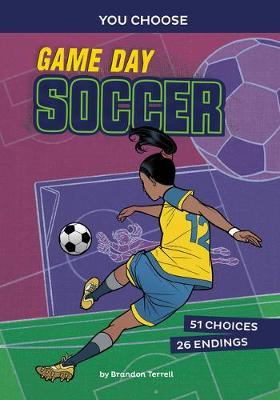 Game Day Soccer by Brandon Terrell