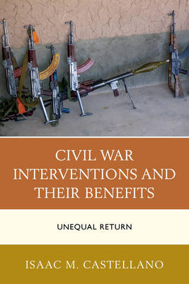Civil War Interventions and Their Benefits by Isaac M. Castellano