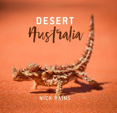 Desert Australia by Nick Rains