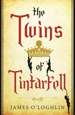 The Twins of Tintarfell by James O'Loghlin