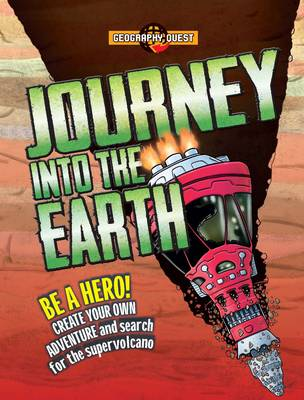 Geography Quest: Journey into the Earth by John Townsend