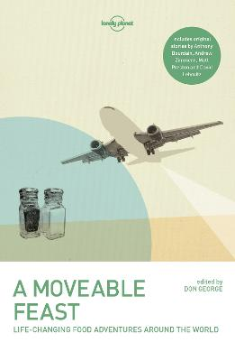 A Moveable Feast by Lonely Planet