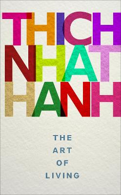 The Art of Living by Thich Nhat Hanh