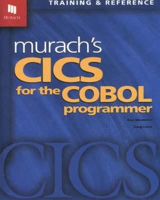 Murach's Cics for the Cobol Programmer by Raul Menendez