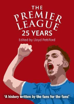 The Premier League by Lloyd Pettiford